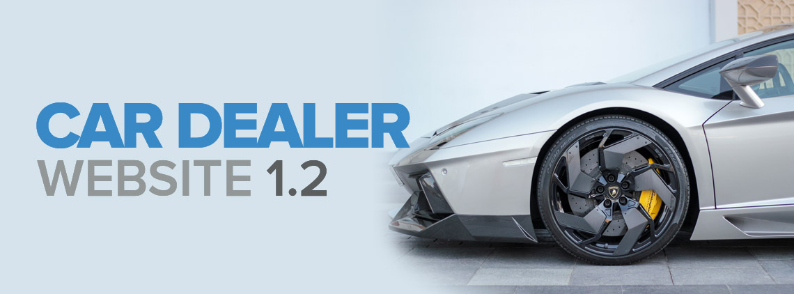 Car Dealer Website: Geared up with new features and updates
