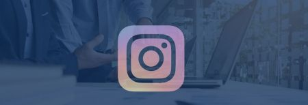 How and Why You Should Use Instagram For Your Business