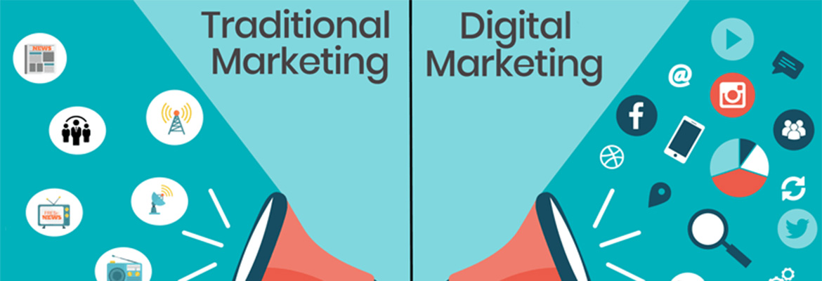 Digital vs Traditional Marketing: What's The Difference? Which One to Choose?