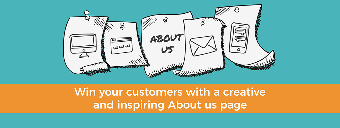 Win your customers with a creative and inspiring About Us page